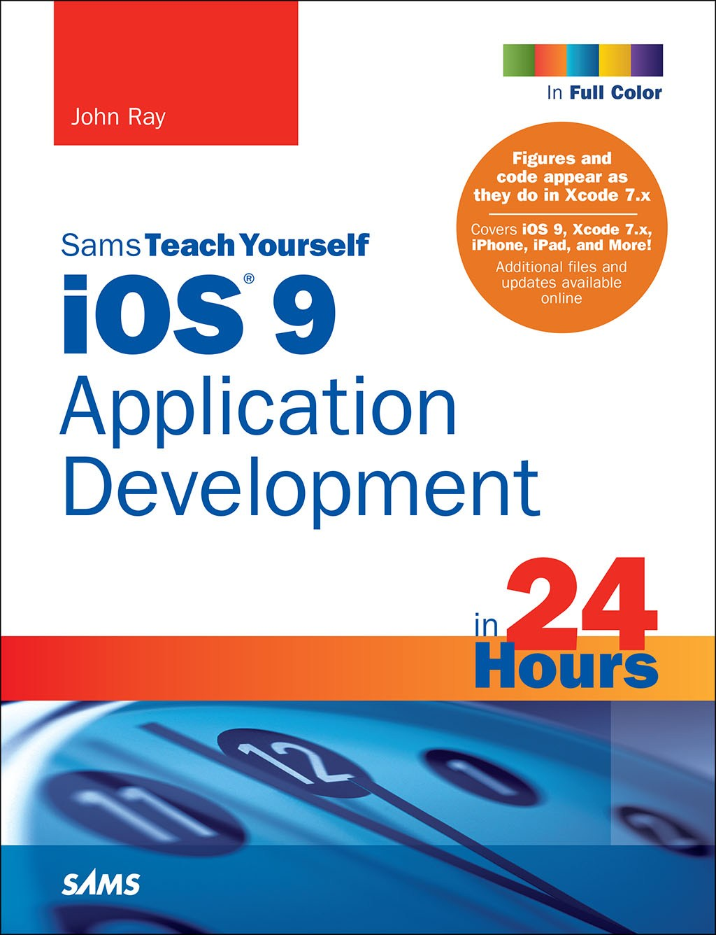 Teach Yourself iOS Development in 24 Hours